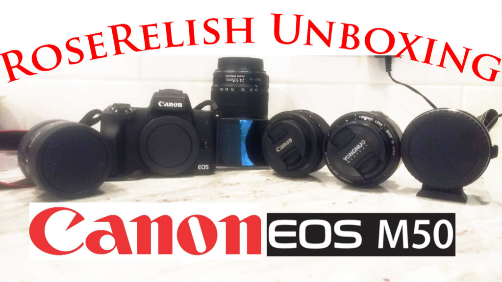We Chose the Canon EOS M50 as our New Camera – RoseRelish